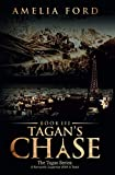 Tagan's Chase: A Romantic Suspense With A Twist (The Tagan Series) by  Amelia Ford in stock, buy online here