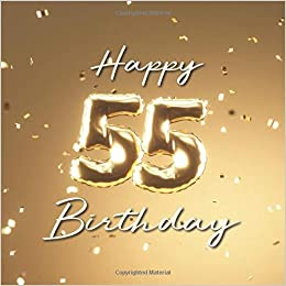 Happy 55th Birthday Party Guest Book With 110 Pages