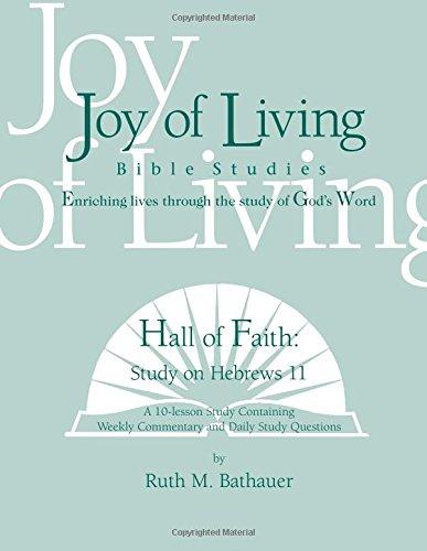 Hall of Faith: Study on Hebrews 11 (Joy of Living Bible Studies) PDF