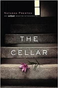The Cellar (Paperback)--by Natasha Preston [2014 Edition]
