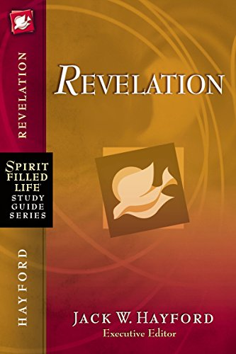 Revelation (Spirit-Filled Life Study Guide Series)