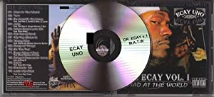 Ecay Uno : Dr Ecay Vol 1 Mad At the World