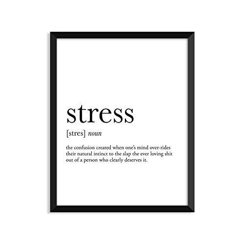 (Stress Definition - Unframed Art Print Poster Or Greeting Card)