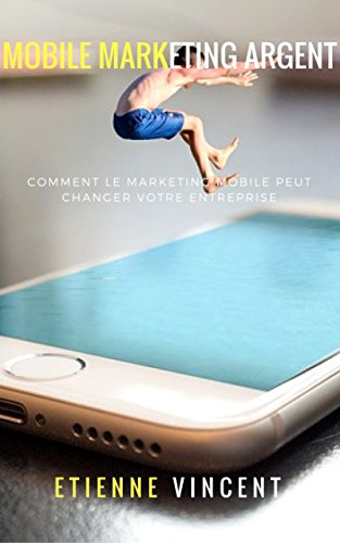 Mobile Marketing (French Edition)