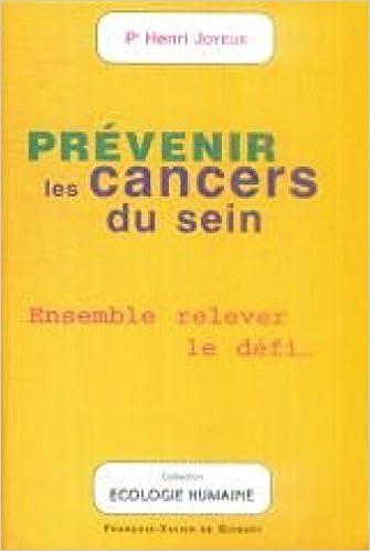 Téléchargez des livres gratuitement sur ipad Prévenir les cancers du sein PDF DJVU 2868394701