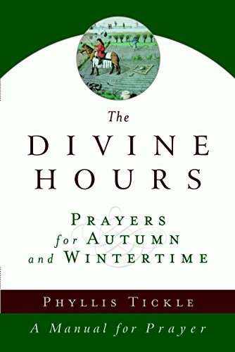 Cover of The Divine Hours (Volume Two): Prayers for Autumn and Wintertime: A Manual for Prayer