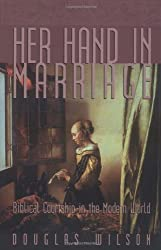 Her Hand in Marriage: Biblical Courtship in the Modern World