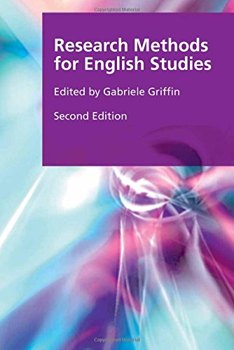 Research Methods for English Studies (Research Methods for the Arts and Humanities EUP) PDF