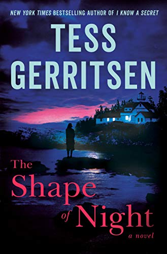 The Shape of Night: A Novel by [Gerritsen, Tess]