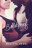 Bulletproof (A Songbird Novel)