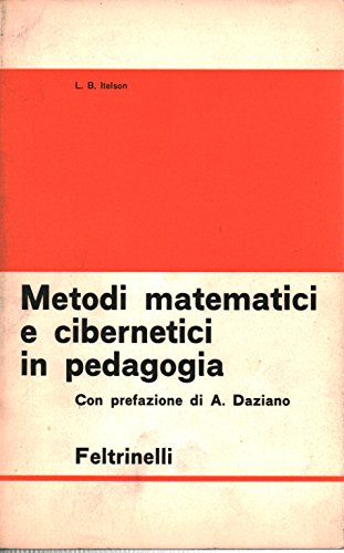 Metodi matematici e cibernetici in pedagogia