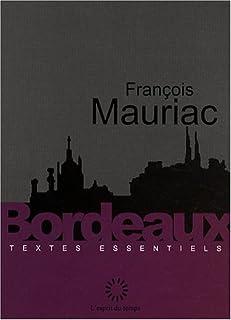 Bordeaux, Mauriac, François