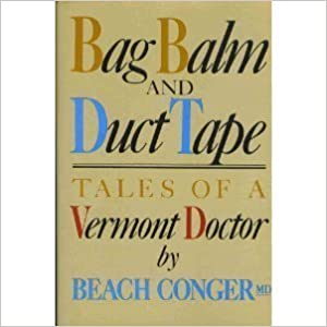 """""""""""BETTER"""""""" Bag Balm And Duct Tape: Tales Of A Vermont Doctor. Nuestra Expertos started offers HOVER optical Grade"""