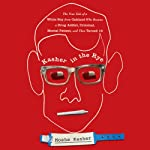 Kasher in the Rye: The True Tale of a White Boy from Oakland Who Became a Drug Addict, Criminal, Mental Patient, and Then Turned 16 | Moshe Kasher