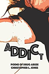 Addict: Poems of Drug Abuse