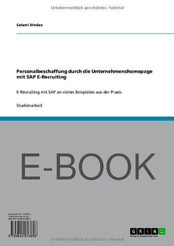 Download Personalbeschaffung durch die Unternehmenshomepage mit SAP E-Recruiting (German Edition) Pdf