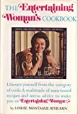 The Entertaining Woman's Cookbook, Louise Montague Athearn, 0200718398