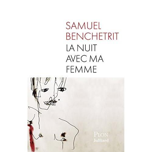 La nuit avec ma femme (French Edition)