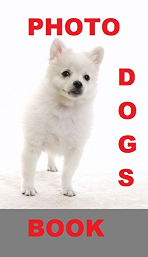 Dogs: Photo book