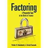 Factoring: A Powerful Tool in the World of Finance