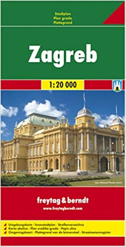 Zagreb: City Map: Amazon.co.uk: Freytag: 9783850841450: Books on rijeka city map, opatija city map, prizren city map, vukovar city map, treviso city map, cotonou city map, belgrade city map, film city map, geneva city map, zug city map, serbia city map, goteborg city map, perth city map, pretend city map, cluj city map, santiago city map, pula city map, alicante city map, port of spain city map, marbella city map,