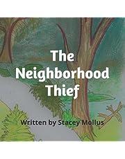 The Neighborhood Thief (Mimi's Loves)