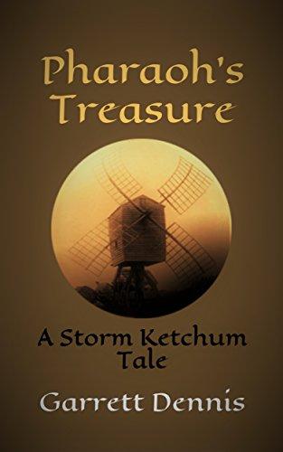 PHARAOH'S TREASURE: A Storm Ketchum Tale (Storm Ketchum Tales Book 6)