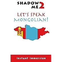 Shadow Me 2: Let's Speak Mongolian! (Shadow Me Language Series)
