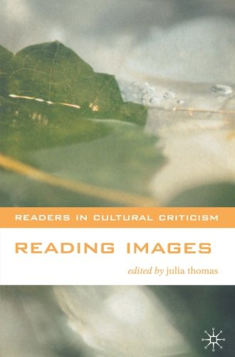 Reading Images (Readers in Cultural Criticism)