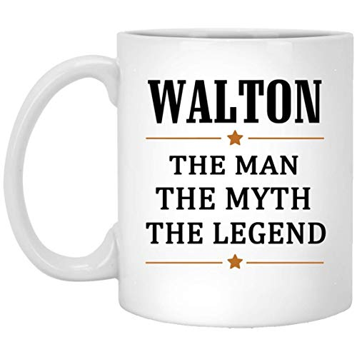 (Walton Tea Cup Large The Man The Myth The Legend Coffee Mug - Personalized Birthday Gag Gifts Mug For Walton Perfect Gift Coffee Mugs White Ceramic 11 Oz)