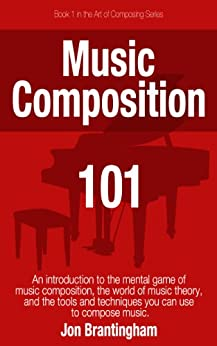 Music composition 101 art of composing ebook jon for The craft of musical composition