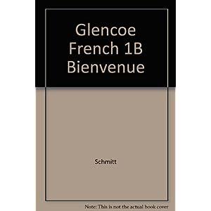 Glencoe French 1B Bienvenue