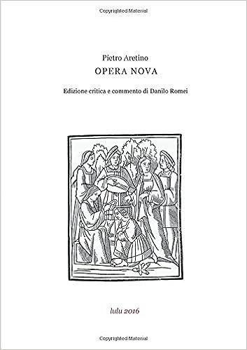 Opera nova. Edizione e commento di Danilo Romei