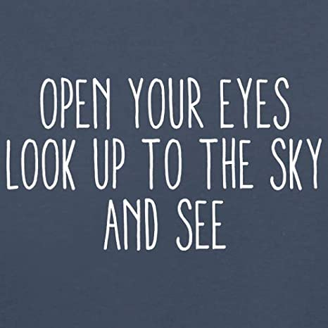 Kids Jumper Look Up to The Sky and See Open Your Eyes 8 Colours