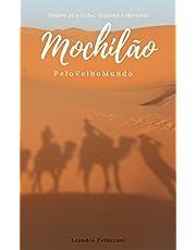 Mochilão pelo Velho Mundo: Viagem pela Itália, Espanha e Marrocos