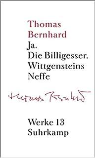 Werke 10 autobiographie amazon thomas bernhard martin werke 13 erzhlungen 3 ja die billigesser wittgensteins neffe fandeluxe Gallery