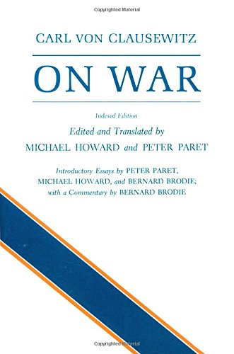 On War, Indexed Edition (Role Of Science And Technology In International Relations)