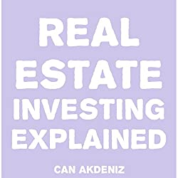 Real Estate Investing Explained