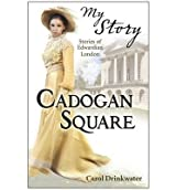 [(Cadogan Square)] [ By (author) Carol Drinkwater ] [August, 2012]
