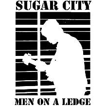 Men on a Ledge