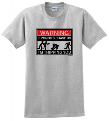 Warning If Zombies Chase Us I'm Tripping You T-Shirt 3XL -