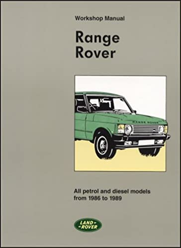 range rover workshop manual 1986 89 workshop manuals amazon co rh amazon co uk range rover workshop manual download range rover workshop manual 2007