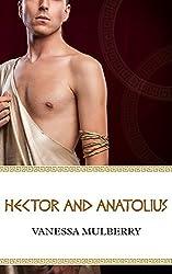 Hector and Anatolius (Trojan Men Book 1)
