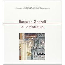 Benozzo Gozzoli e l'architettura