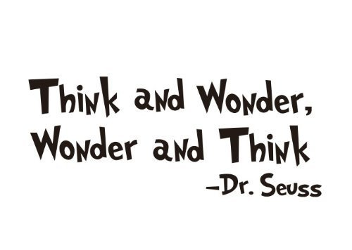 kiskistonite Think and Wonder, Wonder and Think by Dr Seuss quotes and sayings wall decal for home decor | Wall Stickers for -