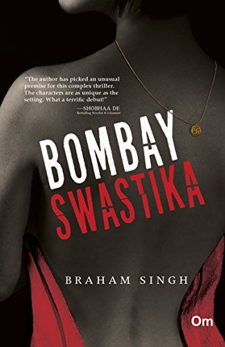 Bombay Swastika by [Braham,Singh]