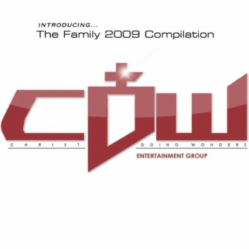 C.D.W. Entertainment Group: Introducing..The Family 2009 Compilation