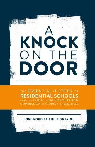 Download A Knock on the Door: The Essential History of Residential Schools from the Truth and Reconciliation Commission of Canada ebook