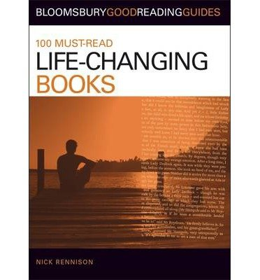 [(100 Must-read Life-changing Books)] [Author: Nick Rennison] published on (February, 2009) pdf