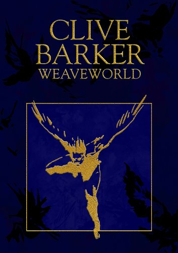 Weaveworld by [Barker, Clive]